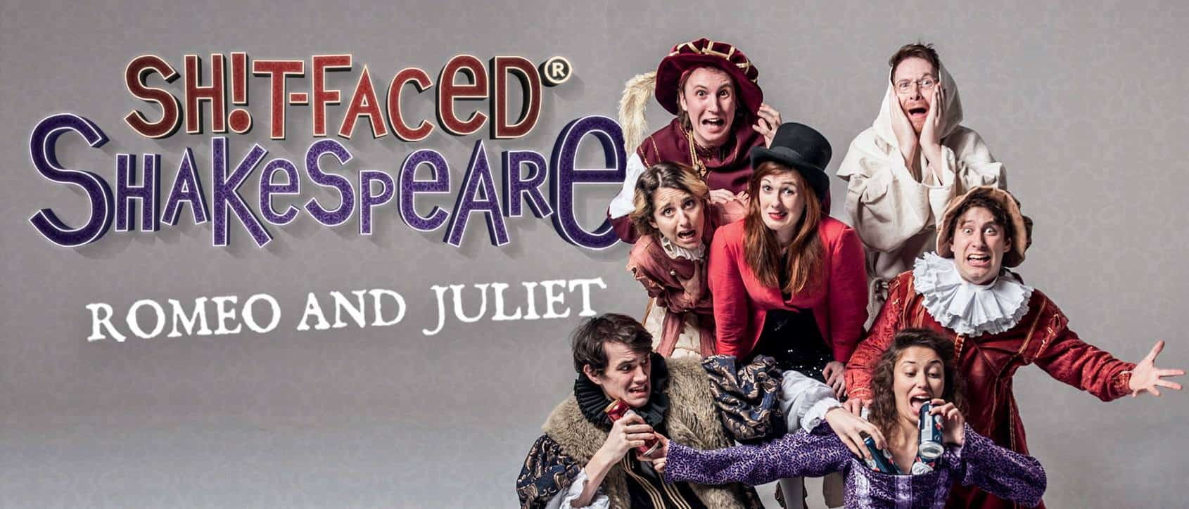 Sh*t-Faced Shakespeare - Romeo and Juliet